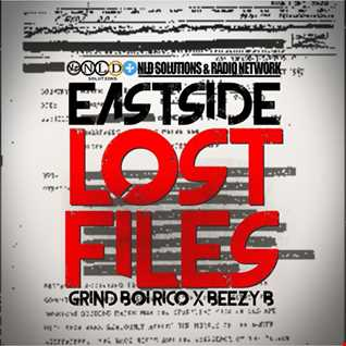 Grind Boi Rico @GrindBoiRico x Beezy B @beezyb438 - East$ide Lost Files