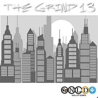 THE GRIND 13