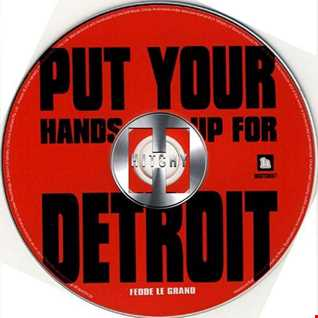Fedde Le Grand   Put Your Hands Up For Detroit (Hitchy Remix)