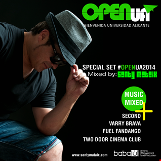 Especial Set #OpenUA2014 Mixed by Santy Mataix