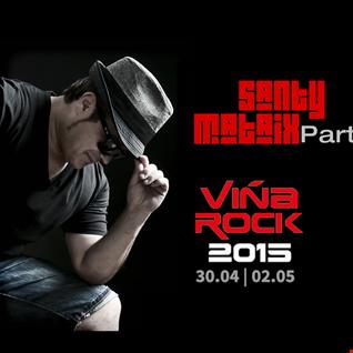 Santy Mataix ViñaRock2015 Viernes 1 mayo Part 1