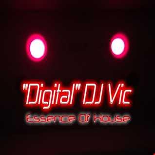 """EXTENDED HOUSE SET - """"Digital"""" DJ Vic - 7/22/16"""