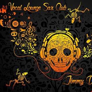 Jimmy Da Soul @Set Saxual Deep Vocal House (Valencia,Spain)LIMITED