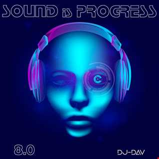 Sound is Progress 8.0