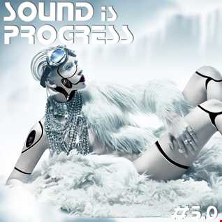 Sound is Progress 5.0