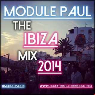 Module Paul   - The Ibiza Mix 2014