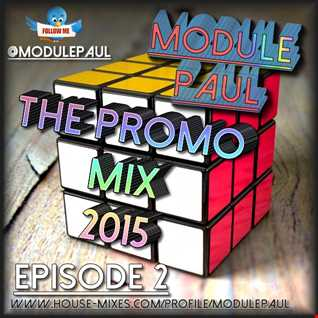 Module Paul -  Promo Mix 2015 Episode 2