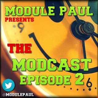 Module Paul   Modcast Episode 2,