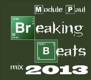 Module Paul - BReaking Beats Mix 2013