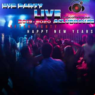 NYE PARTY LIVE!) @CLUBH0USE 2019 - 2020||AFTERPARTY (Dec 31/19)