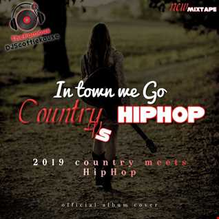C0UNTRY VS HIPH0P & R&B||2019 (NEW MIXTAPE) DATSMYDJPRESENTS SK
