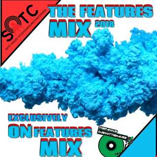 FEATURES MIX-DATSMYDJPRESENTS SK FT. SATC (EXCLUSIVELY ON FEATURES MIX