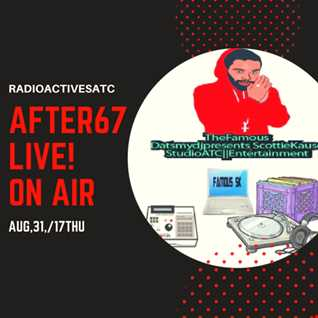 THESH0WME MIXSHOW-AFTER67 (HIT AFTER HIT)THUR AUG,31/17)MIX.LIVE!