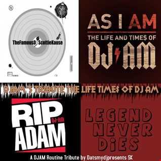 THE LIFE AND TIME$ OF DJAM (TRIBUTE MIX BY DATSMYDJPRESENTS SK) LEGEND NEVER DIES