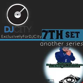 EXCLUSIVELY FOR DJCITY THE 7TH SET MIX-DATSMYDJPRESENTS SK