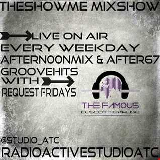 THESHOWME MIXSHOW AFTER67(2K17)LIVE! ON AIR.REQUEST FRIDAYS