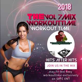THEW0RK0UT TIME V0L.7.MIX WITH FAMOUSDATSMYDJPRESENTS SK