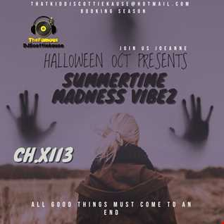 THE (SUMMERTIME MADNESS VIBEZ) CH.XII3 WITH DATSMYDJPRESENTS SK