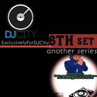 EXCLUSIVELY FOR DJCITY THE 6TH SET MIX-DATSMYDJPRESENTS SK