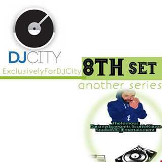 EXCLUSIVELY FOR DJCITY THE 8TH SET MIX-DATSMYDJPRESENTS SK