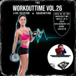 THE W0RK0UTTIME V0L.26 (LIVE SESSI0N+QUARANTINE) WITH Datsmydjpresents