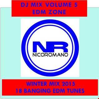 Nico Romano Dj Mix Vol. 5 EDM Zone
