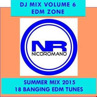 Nico Romano Dj Mix Vol. 6 EDM Zone