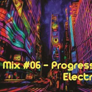 ▶Mix #06 - Progressive Electro