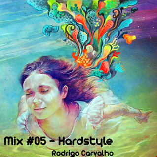 ▶Mix #05 - Hardstyle