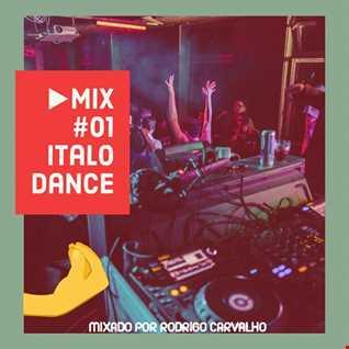 ▶Mix #01 - Italo Dance