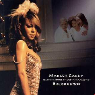 Mariah Carey feat Bone Thugs N Harmony - Breakdown remix