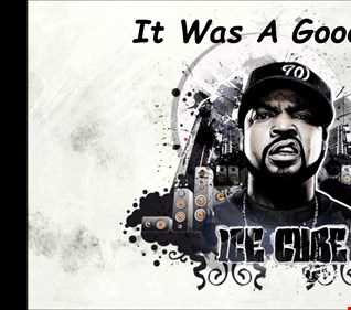 Ice Cube - It Was A Good Day remix