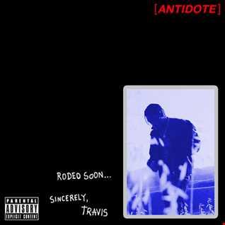 Travis Scott - Antidote remix
