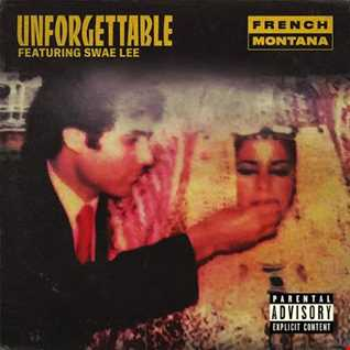 French Montana ft Swae Lee - Unforgettable remix