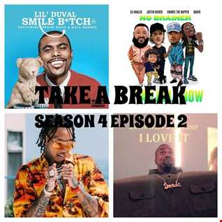 Take A Break Hip-Hop Mix: S04E02 featuring Tyga, Snoop Dogg, Lil Duval, DJ Khaled