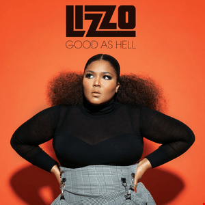Lizzo - Good As Hell remix