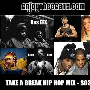 Take A Break Hip Hop Mix S03E05