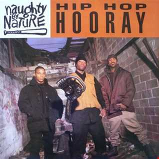 Naughty By Nature - Hip Hop Hooray remix