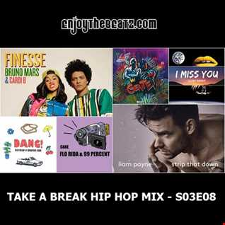 Take A Break - Hip Hop Mix S03E08