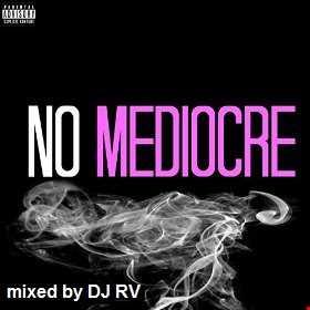 No Mediocre Mix