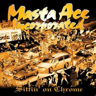 Masta Ace Incorporated - Born To Roll remix