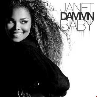Janet Jackson - Dammn Baby remix