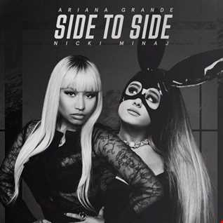 Ariana Grande feat Nicki Minaj - Side To Side remix