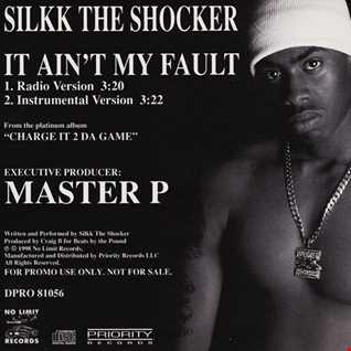 Silkk The Shocker - It Aint My Fault remix