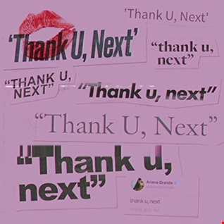 Ariana Grande - Thank U, Next remix