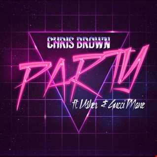 Chris Brown feat Usher, Gucci Mane - Party remix