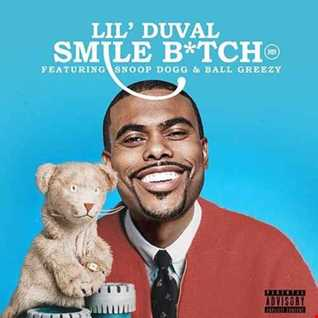 Lil Duval feat Snoop Dogg, Kanye West, T Pain - Smile Bitch remix
