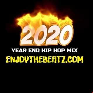 2020 Year End Hip Hop Mix by EnjoyTheBEATZ.com