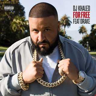 DJ Khaled feat Drake - For Free remix