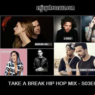 Take A Break Hip-Hop Mix S03E04